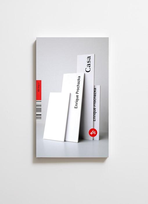 451 Editores. Casa, una novela de Enrique Prochazka